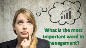 Webinar The Most Important Word in Managerial Leadership 2016 06 09